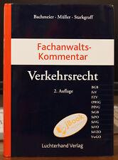 Verkehrsrecht Fachanwalts-Kommentar 2. Auflage Bachmeier Müller Starkgraff
