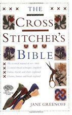 The Cross Stitcher's Bible,Jane Greenoff