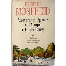 Aventures et légendes de l'Afrique à la mer rouge, T2 - MONFREID Henry (De)
