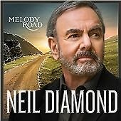 Neil Diamond - Melody Road (2014)[CAPITOL RECORDS} - CD - VG