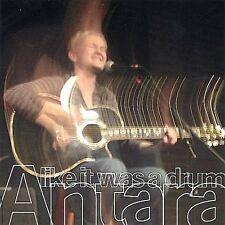 Antara - Like It Was a Drum [New CD]