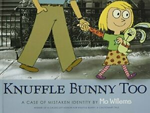 Knuffle Bunny Too: A Case of Mistaken Identity by Mo Willems (English) Paperback