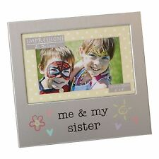 ME AND MY SISTER  ALUMINIUM PHOTO PICTURE FRAME GIFT 6 X 4 - BY JULIANA