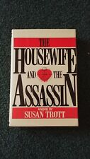 The Housewife And The Assassin By Susan Trott (1979, Hardcover)