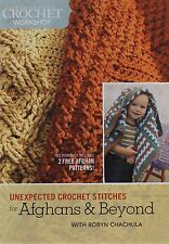 Interweave Crochet Workshop - Unexpected Crochet Stitches for Afghans and Beyond
