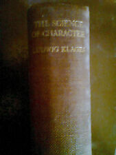 Ludwig Klages Science of Character First English Edition Rare Nietzsche Related