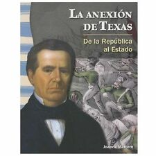 La anexión de Texas (The Annexation of Texas) (Spanish Version) (Social Studies