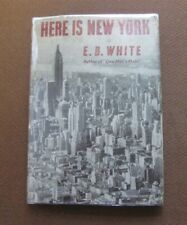 HERE IS NEW YORK by E.B. White - 1st/BC HCDJ 1949