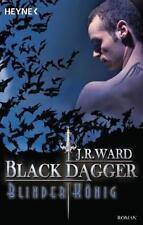 Blinder König / Black Dagger Bd.14 von J. R. Ward (2010, Taschenbuch)