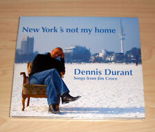 CD Album - Dennis Durant - Songs from Jim Croce - New York's not my Home