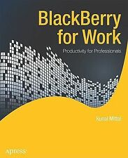 NEW - BlackBerry for Work: Productivity for Professionals
