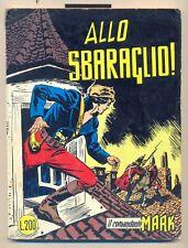 IL COMANDANTE MARK n. 14 - ed, ARALDO - 1973 - buono (voto:7)