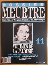 DOSSIER MEURTRE N° 44 ENQUÊTES CRIMES 3 VICTIMES DE JALOUSIE MORGAN STRATTEN ...