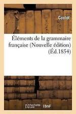 A0/00la (C) familiares de la grammaire franaaise Nouvelle un (C) édition por Coulot..