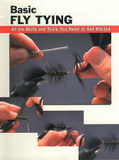 Basic Fly Tying: All the Skills and Tools You Need to Get Started (How To Basics