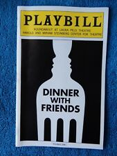 Dinner With Friends - Laura Pels Theatre Playbill w/Ticket - March 26th, 2014