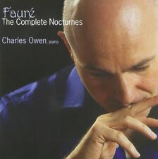 CHARLES OWEN - THE COMPLETE NOCTURNES  CD NEW+ FAURE,GABRIEL URBAIN