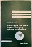 Fatou Type Theorems Maximal Functions and Approach Regions-Fausto Di Biase 1998