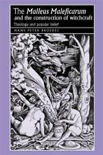 """Le """" Malleus Maleficarum """" et le Construction de Sorcellerie: Théologie et Popul"""