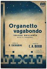 Organetto Vagabondo_Spartito per Canto e Mandolino_Ed. S. A. M. Bixio, 1941*