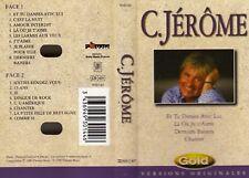 "K 7 AUDIO  (TAPE)  C.JEROME ""ET TU DANSES AVEC LUI"""