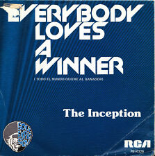THE INCEPTION-EVERYBODY LOVES A WINNER + NOW I´M A WOMAN SINGLE VINILO 1975