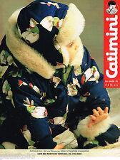 PUBLICITE ADVERTISING 055  1994  CATIMINI  bonnet anorak pour bébé