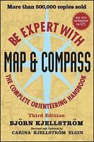 Be Expert with Map and Compass by Kjellstrom, Bjorn, Kjellstrom Elgin, Carina