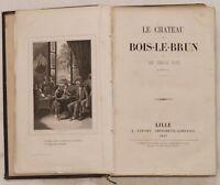1857 LE CHATEAU DE BOIS LE BRUN INCIS BAMBINI INFANZIA