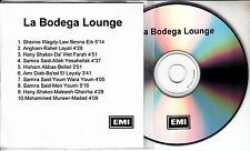 La Bodega Lounge 2004 UK 10-track promo test CD Hany Shaker Samira Said Angham