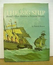 The Big Ship Brunel's Great Eastern by Patrick Beaver Hb/Dj (1969)