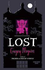 Lost,Maguire, Gregory,Excellent Book mon0000034153
