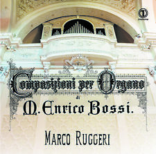 Composizioni per organo di Marco Enrico Bossi