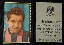 "***FIGURINA SERIE CALCIO NANNINA 1948/49""*** BUZZEGOLI PALERMO N. 328 !!!"