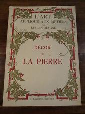 Décor de la pierre Lucien Magne Renouard Laurens 1923 Illustré