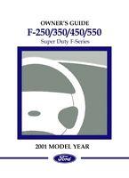 2001 Ford F250-F550 F-Super Duty Truck Owners Manual User Guide Operator Book