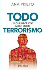 TODO LO QUE NECESITAS SABER SOBRE TERRORISMO / EVERYTHING YOU NEED TO KNOW ABOUT