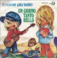 IL NOME PIU BELLO - UN GIORNO TANTO BELLO # ANNUNZIATA RICCI compl e coro Ragazz