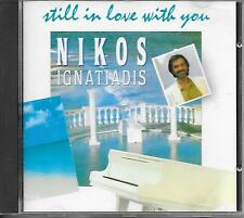 NIKOS IGNATIADIS - Still in love with you CD Album 14TR (CNR) 1991 Holland