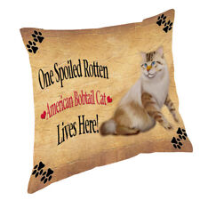 American Bobtail Spoiled Rotten Cat Throw Pillow 14x14