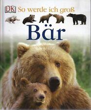 So werde ich groß - Bär - Magloff - NEU - DK - Dorling Kindersley