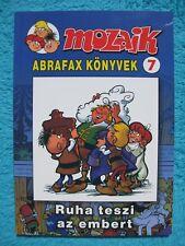 MOZAIK MOSAIK ABRAFAXE Abrafax Könyvek Nr. 7 Ruha teszi az embert EXPORT UNGARN