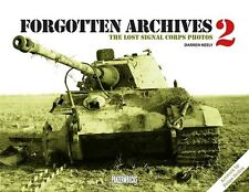 Forgotten Archives 2 The Lost Signal Corps Photos von Darren Neely Panzer NEU