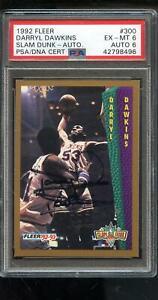 1992-93 Fleer #300 Darryl Dawkins AUTO Signed Autograph Card PSA 6 PSA/DNA NBA