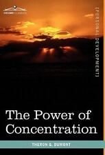 The Power of Concentration by Theron Q. Dumont (2010, Hardcover)