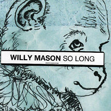 Mason, Willy, So Long, Excellent Import, Single