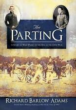 Very Good, The Parting: A Story of West Point on the Eve of the Civil War, Adams