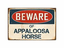"Beware Of Appaloosa Horse 8"" x 12"" Vintage Aluminum Retro Metal Sign VS024"
