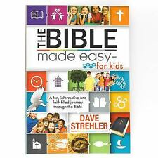 The Bible Made Easy for Kids by Dave Strehler (2015, Paperback)