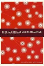 Core Mac Os X and Unix Programming by Dalrymple, Mark, Hillegass, Aaron